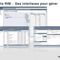 iMedia RIM - des interfaces pour gérer